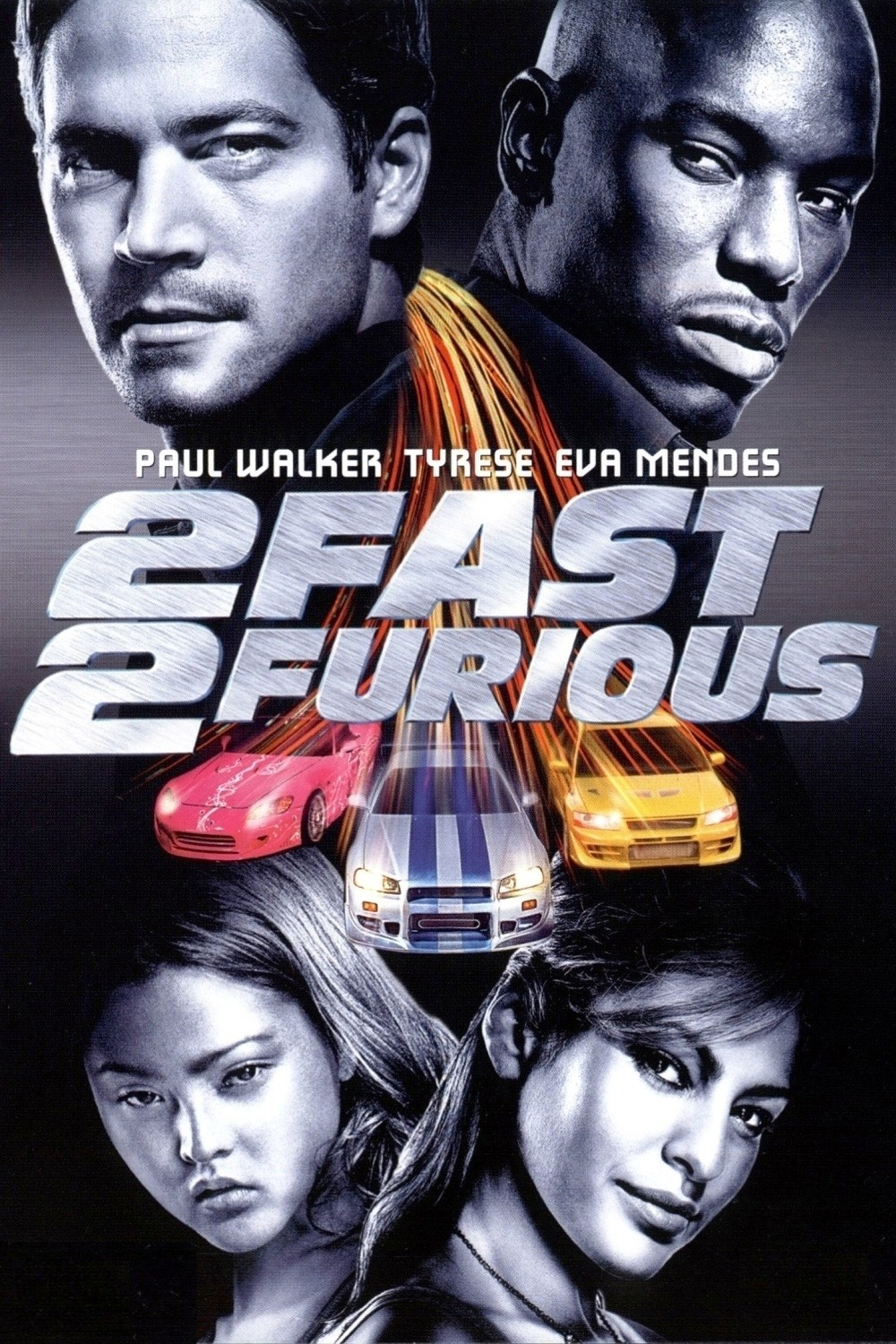 Images of 2 Fast 2 Furious | 1000x1500