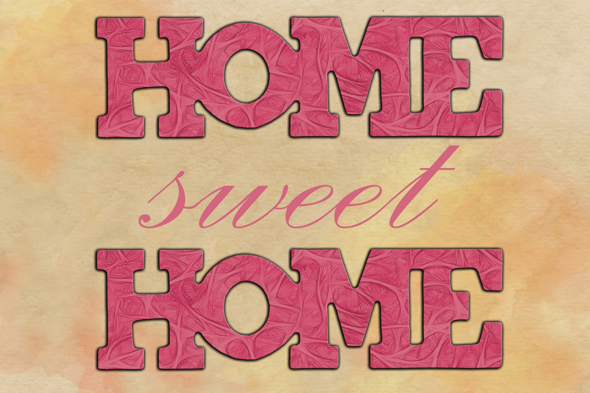 Nice Images Collection: Home Sweet Home Desktop Wallpapers