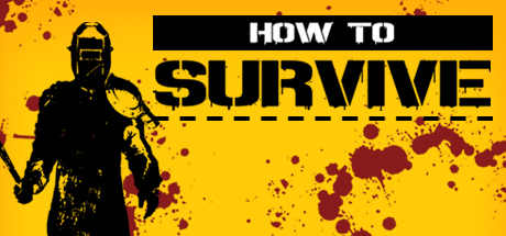 HD Quality Wallpaper | Collection: Video Game, 460x215 How To Survive