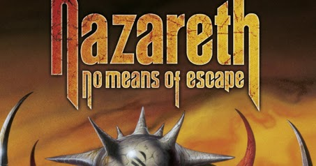 HQ Nazareth:No Means Of Escape Wallpapers | File 33.54Kb
