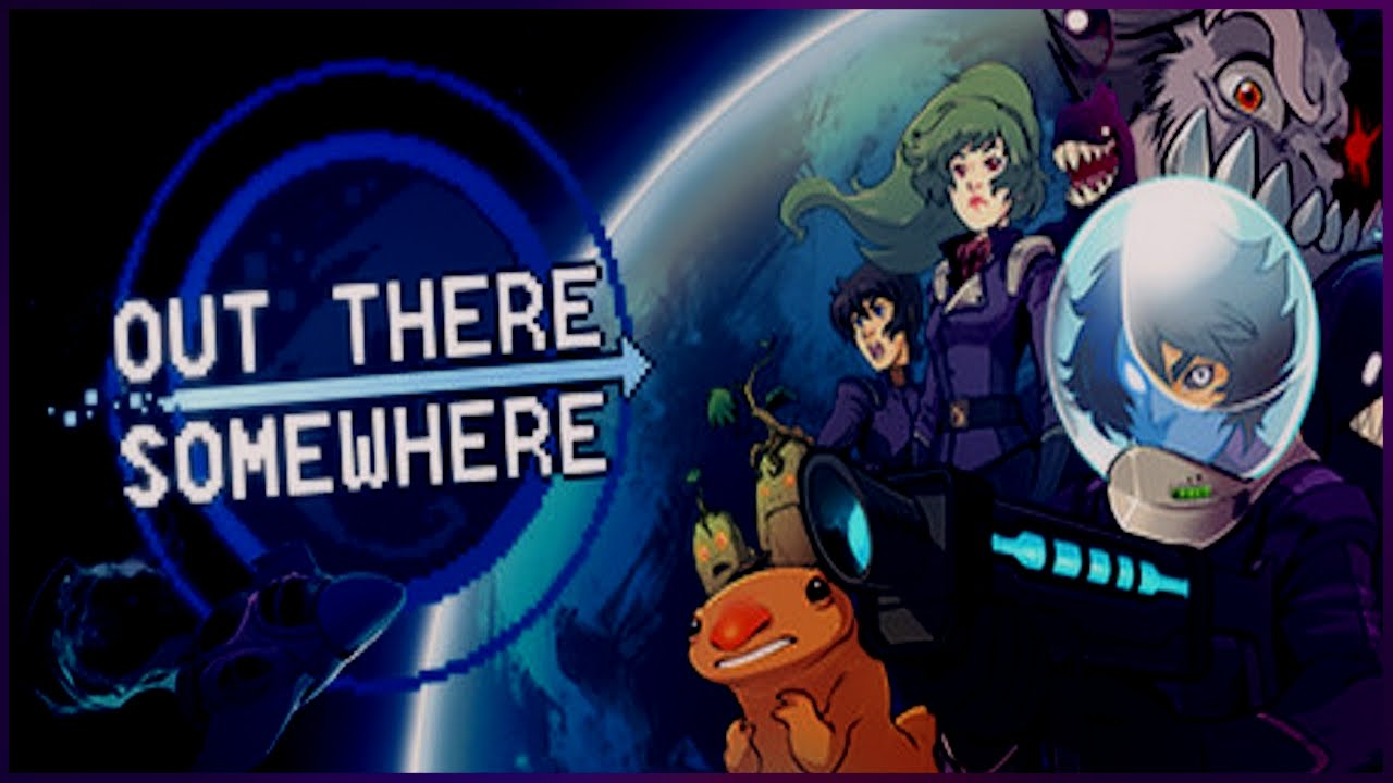 Out There Somewhere Download