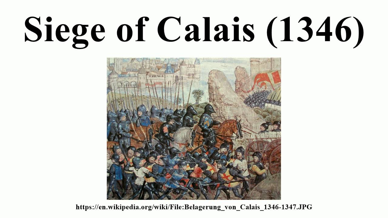 Nice Images Collection: Siege Of Calais Desktop Wallpapers