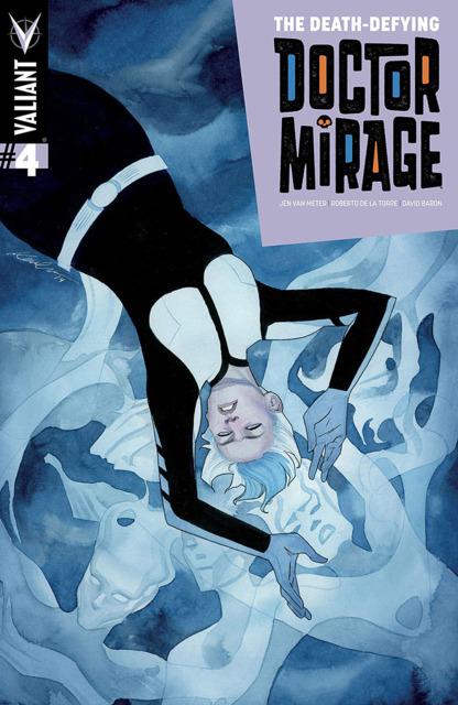 The Death-Defying Doctor Mirage by Jen Van Meter