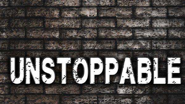 600x338 > Unstoppable Wallpapers