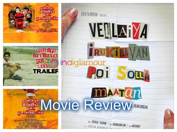 preview Vellaiya Irukiravan Poi Solla Maatan